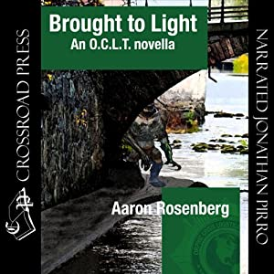 Brought to Light: An O.C.L.T. Novella | [Aaron Rosenberg]