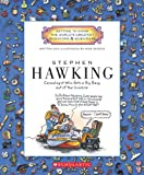 img - for Stephen Hawking: Cosmologist Who Gets a Big Bang Out of the Universe (Getting to Know the World's Greatest Inventors & Scientists) book / textbook / text book