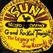 Good Rockin' Tonight (The Legacy Of Sun Records)