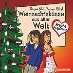 Weihnachtsküsse aus aller Welt (Freche Mädchen) | Martina Sahler,Hortense Ullrich