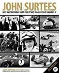 John Surtees: My Incredible Life On T...