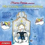 echange, troc Jumbo, Marko Simsa - Mit Gesang und Himmelsklang.  Johann Sebastian Bach