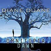 Omnitopia Dawn: Omnitopia #1 | [Diane Duane]