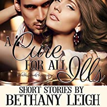 A Cure for All Ills: A Collection of Spanking Short Stories   Livre audio Auteur(s) : Bethany Leigh Narrateur(s) : Audrey Lusk
