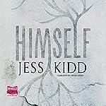 Himself | Jess Kidd