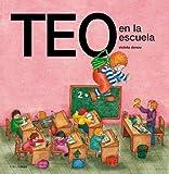Teo En La Escuela (Spanish Edition)