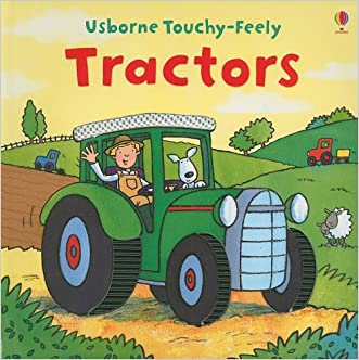 Tractors (Usborne Touchy-Feely)