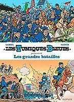 Les Tuniques Bleues présentent - tome 1 - Les grandes batailles