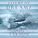 Flight of Dreams: A Novel Audiobook by Ariel Lawhon Narrated by John Lee