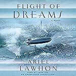 Flight of Dreams: A Novel | Ariel Lawhon