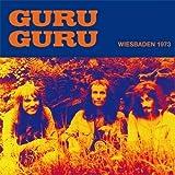 Wiesbaden 1973 by Guru Guru (2010-05-04)