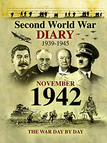 Second World War Diaries -  November 1942