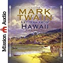 Letters from Hawaii (       UNABRIDGED) by Mark Twain Narrated by Robin Field