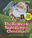 The Redneck Night Before Christmas [With CD] (Night Before Christmas (Sweetwater))