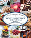 61muTL0UlJL. SL160 : Denver & Boulder Chefs Table: Extraordinary Recipes from the Colorado Front Range   Food and Travel