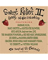 Sweet Relief 2 - Gravity Of The Situation
