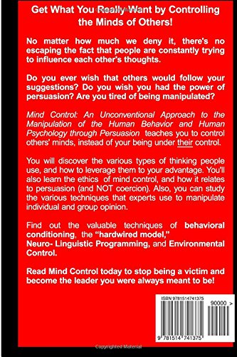 Mind Control: An Unconventional Approach to Manipulation of Human Behavior and Human Psychology with Persuasion