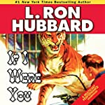 If I Were You | L. Ron Hubbard