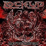 Necropolis Transparent by Lock Up (2011-08-24)
