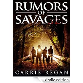 Rumors of Savages