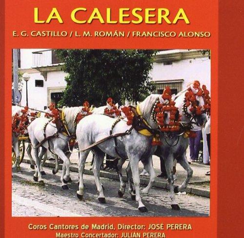 La Calesera -  Emilio González del Castillo y Luis Martínez Román - CD