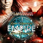 Empire: Chronicles of the Invaders, Book 2 | John Connolly,Jennifer Ridyard