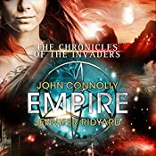 Empire: Chronicles of the Invaders, Book 2 | John Connolly, Jennifer Ridyard