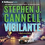 Vigilante: A Shane Scully Novel (       ABRIDGED) by Stephen J. Cannell Narrated by Scott Brick