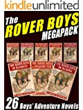 The Rover Boys Megapack: 26 Boys Adventure Novels