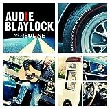 echange, troc Audie Blaylock & Redline - Audie Blaylock & Redline