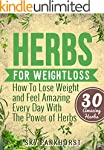 Herbs For Weight-Loss: Lose Weight An...