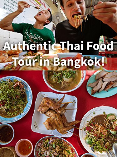 Authentic Thai Food Tour in Bangkok!