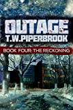Outage 4: The Reckoning (Werewolf Horror Suspense Series)