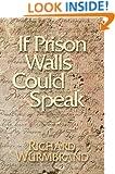 If Prison Walls Could Speak