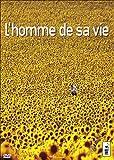 echange, troc L'Homme De Sa Vie
