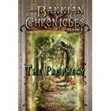 The Prophecy (Bakkian Chronicles)