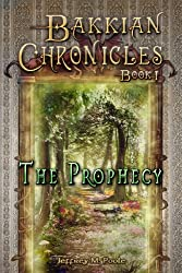 The Prophecy (Bakkian Chronicles Book 1) (English Edition)