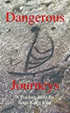 Dangerous Journeys