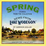 News from Lake Wobegon: Spring