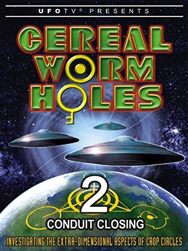 UFOTV Presence Cereal Wormholes Part 2