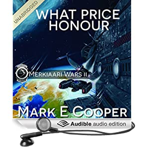 What Price Honour: Merkiaari Wars, Volume 2 (Unabridged)