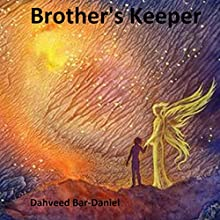 Brother's Keeper Audiobook by Dahveed Bar-Daniel Narrated by J. L. Barnes