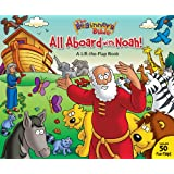 All Aboard with Noah!: A Lift-the-Flap Book (The Beginner's Bible)