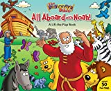 All Aboard with Noah!: A Lift-the-Flap Book (The Beginners Bible)
