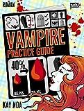 Vampire Practice Guide: Auf den Werwolf gekommen - Urban Fantasy (Vampire Guides 2)