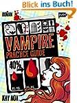 Vampire Practice Guide: Auf den Werwo...