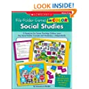 File-Folder Games in Color: Social Studies: 10 Ready-to-Go Games That Help Children Learn Key Social Studies Concepts and Vocabulary-Independently