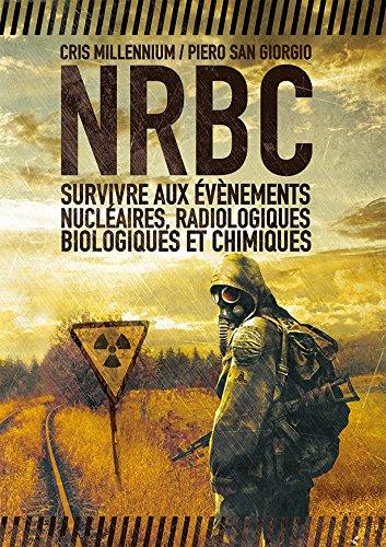 nrbc-survivre-aux-evenements-nucleaires-radiologiques-biologiques-et-chimiques