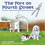 The Fort on Fourth Street: A Story About the Six Simple Machines | Lois Spangler
