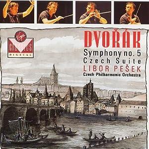 Dvorak: Symphony No. 5, Czech Suite